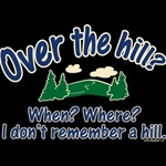 Over  The Hill Custom Nightshirt
