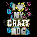 Love My Crazy Dog Custom Nightshirt
