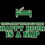 Happy Hour Is A Nap Nightshirt