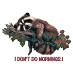 Racoon I Don't Do Mornings Custom Nightshirt